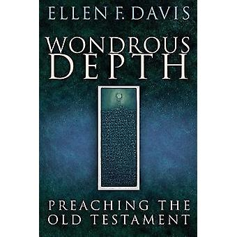Wondrous Depth by Davis & Ellen F.