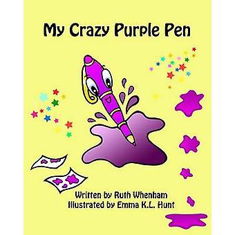 Mijn gekke paarse Pen door Whenham & Ruth
