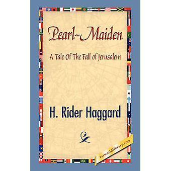 PearlMaiden door Haggard & H. Rider