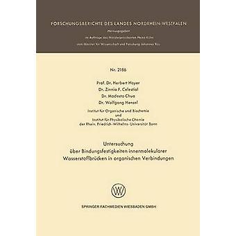 Untersuchung Uber Bindungsfestigkeiten Innermolekularer Wasserstoffbrucken en Organischen Verbindungen par Hoyer & Herbert