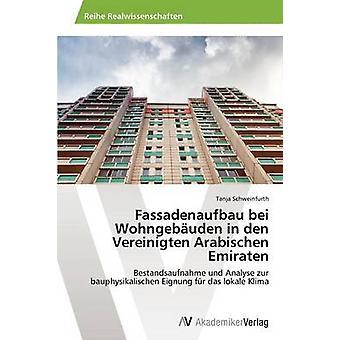 Fassadenaufbau Bei Wohngebauden in Den Vereinigten Arabischen Emiraten by Schweinfurth Tanja