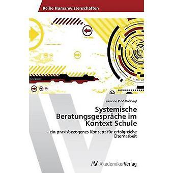 Systemische Beratungsgesprche im Kontext Schule por PindRonagl Susanne