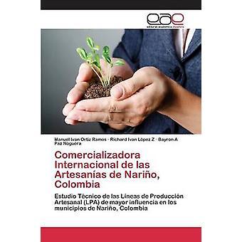 Comercializadora Internacional de las Artesanas de Nario Colombia by Ortiz Ramos Manuel Ivan