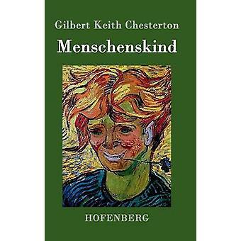 Menschenskind av Gilbert Keith Chesterton
