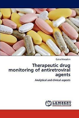 Therapeutic drug monitobague of antiretroviral agents by Marzolini & Catia