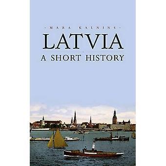 Lettland - en kort historik av Mara Kalnins - 9781849044622 bok