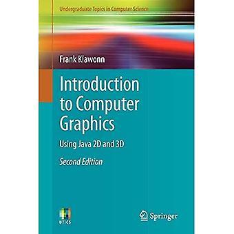 Introduktion til computergrafik: ved hjælp af Java 2D og 3D (Undergraduate emner i datalogi)