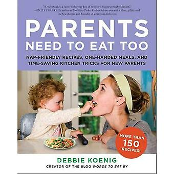 Parents Need to Eat Too - Nap-Friendly Recipes - One-Handed Meals - an