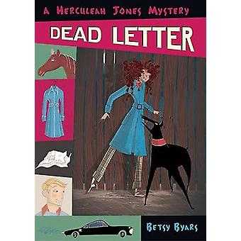 Dead Letter by Betsy Cromer Byars - 9780142405642 Book