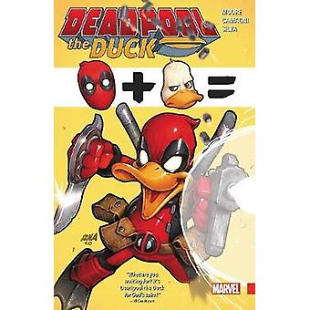 Deadpool The Duck by Stuart Moore - Jacopo Camagni - 9781302904845 Bo