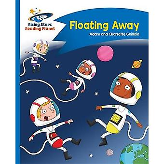 Reading Planet - Floating Away - Blue - Comet Street Kids by Adam Guil