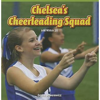 Chelsea's Cheerleading Squad - Add Within 20 by Grace Jaworowicz - 978