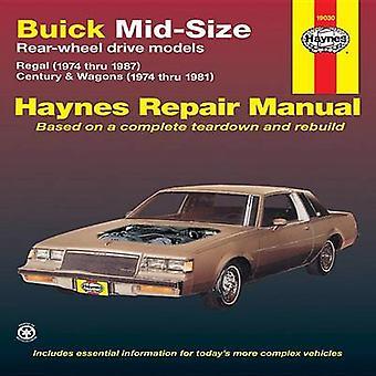 Buick Mid-size Rear Wheel Drive Models 1974-87 Owner's Workshop Manua