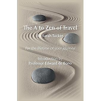 The A to Zen of Travel by The A to Zen of Travel - 9781910394526 Book