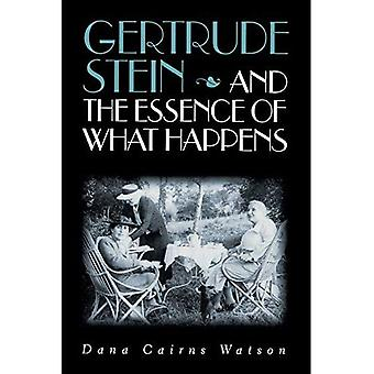 Gertrude Stein and the Essence of What Happens
