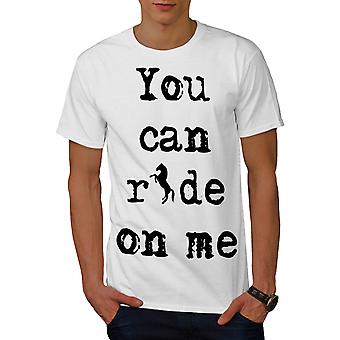 Ride Me Offensive Funny Men White T-shirt | Wellcoda