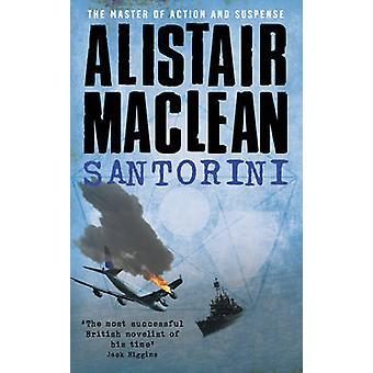 Santorini by Alistair MacLean