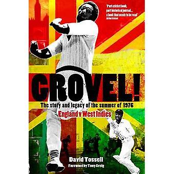 Grovel by David Tossell