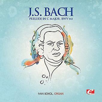 J.S. Bach - J.S. Bach: Prelude in C Major, Bwv 943 USA import