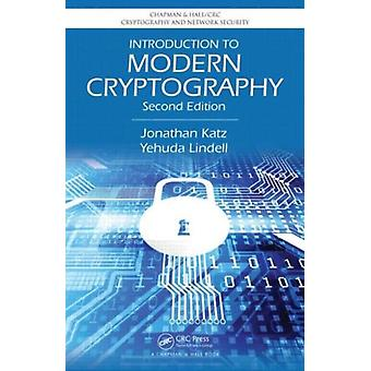 Introduction to Modern Cryptography Second Edition (Chapman & Hall/CRC Cryptography and Network Security Series) (Hardcover) by Katz Jonathan Lindell Yehuda