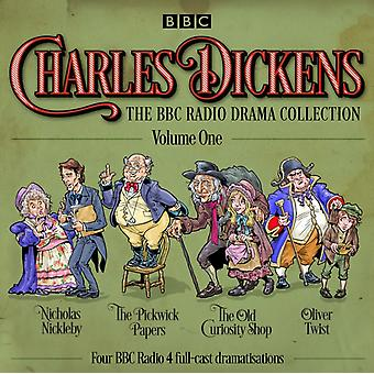 Charles Dickens: The BBC Radio Drama Collection: Volume One: Classic Drama from the BBC Radio Archive (Audio CD) by Dickens Charles