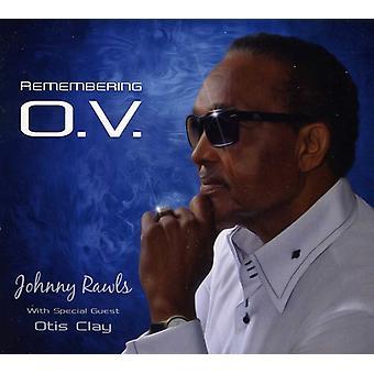 Johnny Rawls - Remembering O.V. [CD] USA import