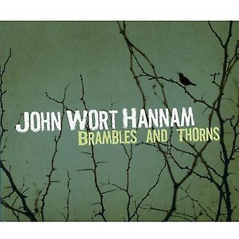 John Wort Hannam - brombærbuske & torne [CD] USA import