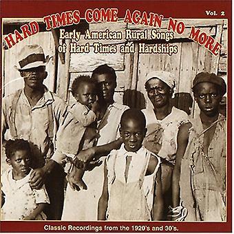 Hårde tider kommer igen nej Mo - hårde tider kommer igen nej Mo: Vol. 2-hårde tider kommer igen N [CD] USA import