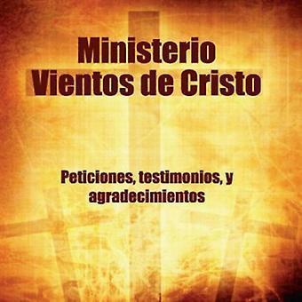 Ministerio Vientos De Cristo - Peticiones Testimonios Y Agradecimientos [DVD] USA importere