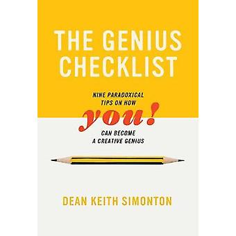 The Genius Checklist - Nine Paradoxical Tips on How You Can Become a C