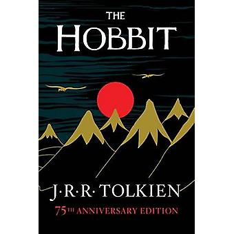 The Hobbit - Or There and Back Again by J R R Tolkien - 9780547928227