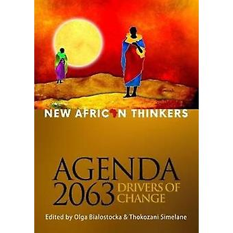 New African thinkers - Agenda 2063 - drivers of change by Olga Bialost