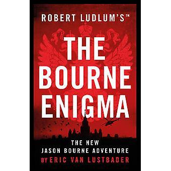 Robert Ludlum's Bourne Enigma af Eric van Lustbader - 97817849794