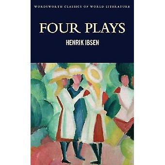 Quatre pièces de théâtre par Henrik Ibsen - Tom Griffith - Ellen Rees - 978184022727