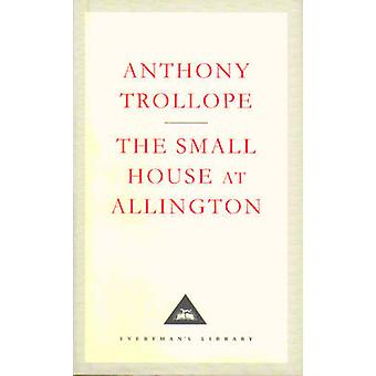 The Small House at Allington by Anthony Trollope - A.O.J Cockshutt -