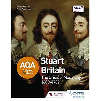 AQA A-Level History - Stuart Britain and the Crisis of Monarchy 1603-1
