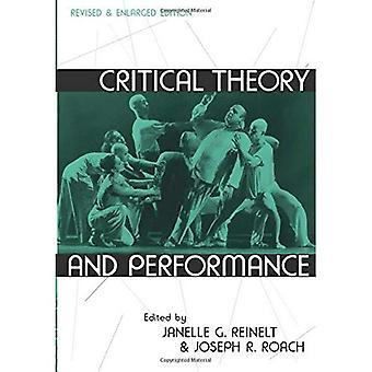 Théorie critique et Performance: revue et augmentée Edition