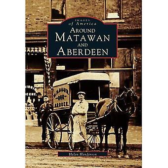 Around Matawan and Aberdeen (Images of America (Arcadia Publishing))