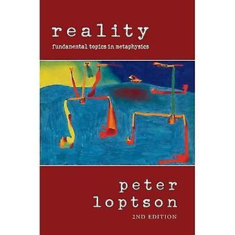 Réalité: Les sujets fondamentaux dans la métaphysique