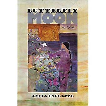 Butterfly Moon: Short Stories