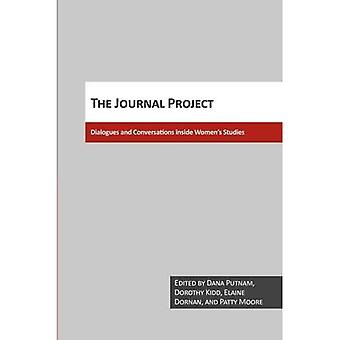 The Journal Project : Dialogues and Conversations Inside Women&s Studies