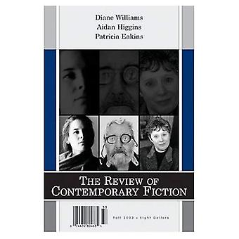 The Review of Contemporary Fiction: Diane Williams, Aidan Higgins, Patricia Eakins v. 23-3
