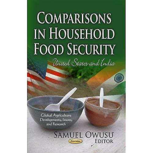 COMPARISONS IN HOUSEHOLD FOOD (Global Agriculture  DevelopHommests, Issues, and Research)