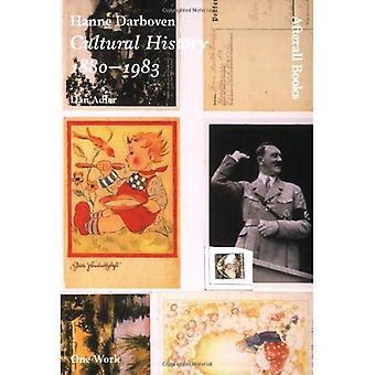 Hanne Darboven: Histoire culturelle 1880-1983 (série une œuvre)