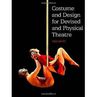 Vestuario y diseño para Teatro ideado y físico