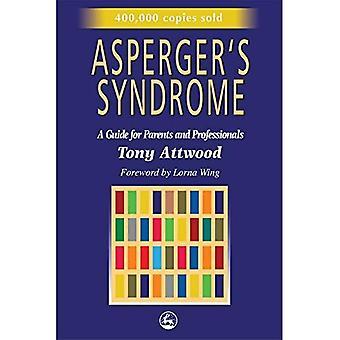 A síndrome de Asperger: um guia para pais e profissionais