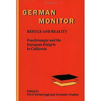 Refuge and Reality: Feuchtwanger and the European Emigres in California (German Monitor)