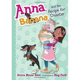 Anna, Banana, and the Recipe for Disaster (Anna, Banana)