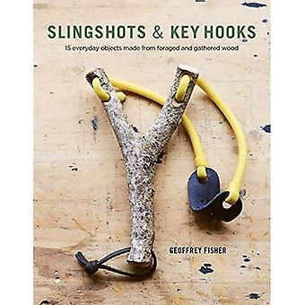 Slingshots & Key Hooks: Everyday Objects Made from Foraged and Gathered Wood