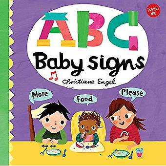 ABC for Me: ABC Baby Signs: Learn baby sign language while you practice� your ABCs! (ABC for Me) [Board book]